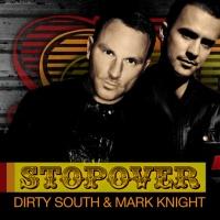 Dirty South - Stopover Incl Locadisco (Single)