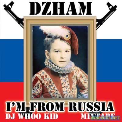 DZHAM - I'm From Russia