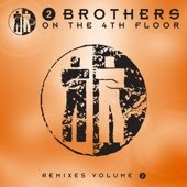 2 Brothers On The 4th Floor - Remixes Volume 2 (Album)