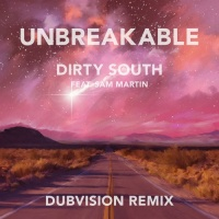 Dirty South - Unbreakable (Single)