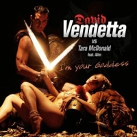 David Vendetta - Im Your Goddess (Single)