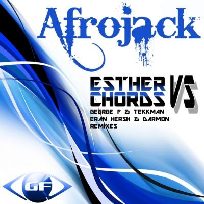 Afrojack - Esther vs Chords