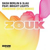 Somehow (Syzz Remix)