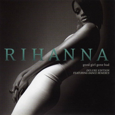 Rihanna - Good Girl Gone Bad (CD2) (Compilation)