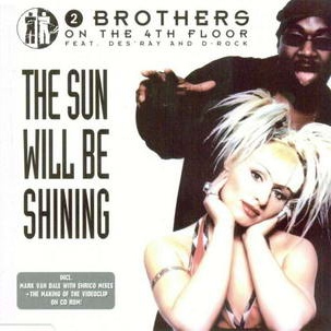 2 Brothers On The 4th Floor - The Sun Will Be Shining (Album)