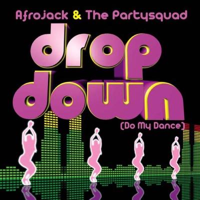 Afrojack - Drop Down Do My Dance