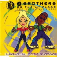 2 Brothers On The 4th Floor - Living In Cyberspace (Album)
