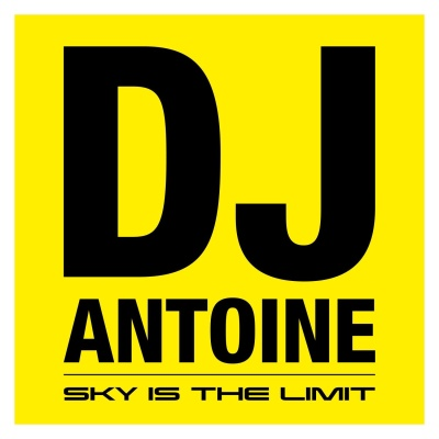 Dj Antoine - Sky Is The Limit (Album)