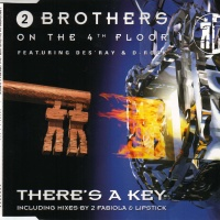 2 Brothers On The 4th Floor - There's A Key (Album)