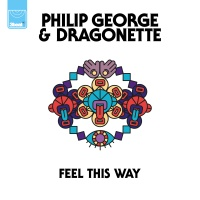 Philip George - Feel This Way (Original Mix)
