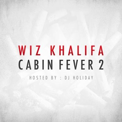 Wiz Khalifa - Cabin Fever 2 (Album)