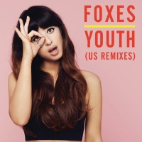 Foxes - Youth (US Remixes) (EP) (EP)
