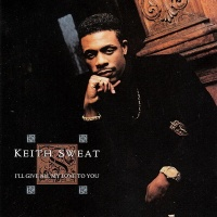 Keith Sweat - I'll Give All My Love To You (Album)