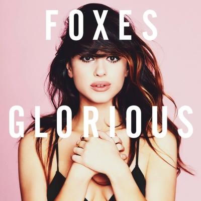 Foxes - Glorious