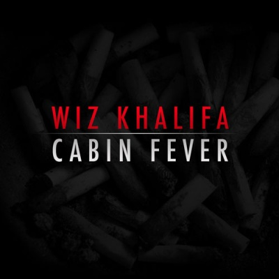 Wiz Khalifa - Cabin Fever (Album)