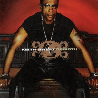 Keith Sweat - Rebirth (Album)