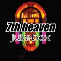 7th Heaven - Jukebox (CD8) (Album)