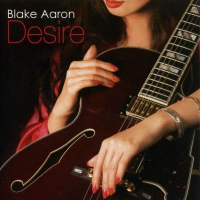 Blake Aaron - Desire (Album)
