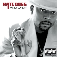 Nate Dogg - Music & Me (Album)