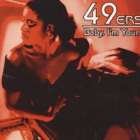 49ers - Baby, I'm Yours (Single)