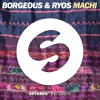 Borgeous - Machi (Extended Mix) (Extended Version)