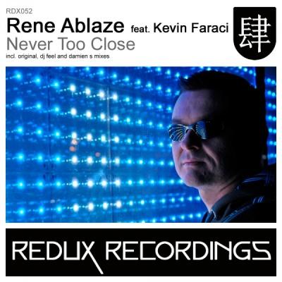 Rene Ablaze - Never Too Close (DJ Feel Remix)