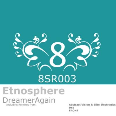 Etnosphere - Dreamer Again (Single)