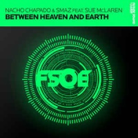 Nacho Chapado - Between Heaven And Earth (Philippe El Sisi Remix)