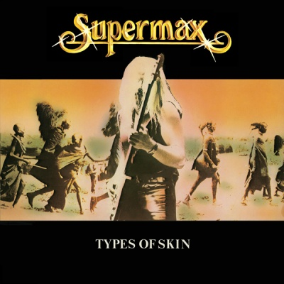 Supermax - Types of skin (Album)