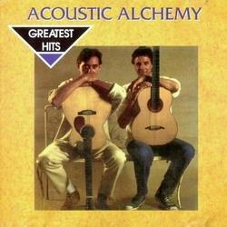 Acoustic Alchemy - Greatest Hits (Album)