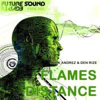 - Flames / Distance