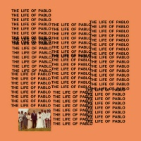 - The Life Of Pablo (Tidal Exclusive Edition)