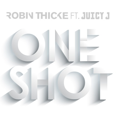 Robin Thicke - One Shot