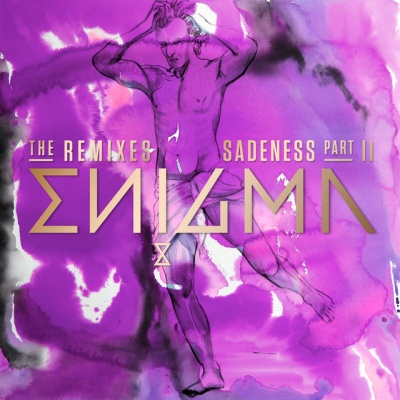 Enigma - Sadeness (Part II) (The Remixes)