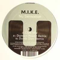 M.I.K.E. - Nu Sensation (Incl Remixes) (Single)