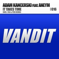 Adam Kancerski - It Takes Time (Single)