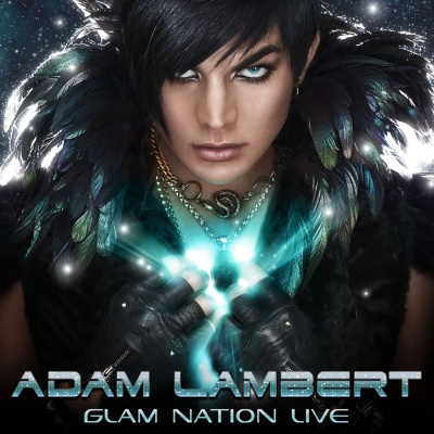 Adam Lambert - Glam Nation Live (Live)