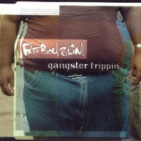 Gangster Trippin