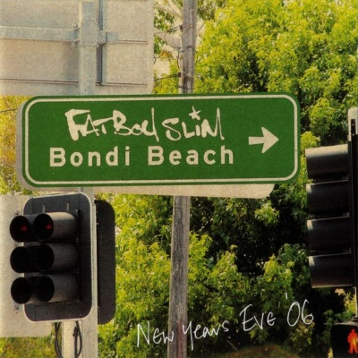Fatboy Slim - Bondi Beach - New Years Eve