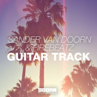 Sander Van Doorn - Guitar Track (Original Mix)
