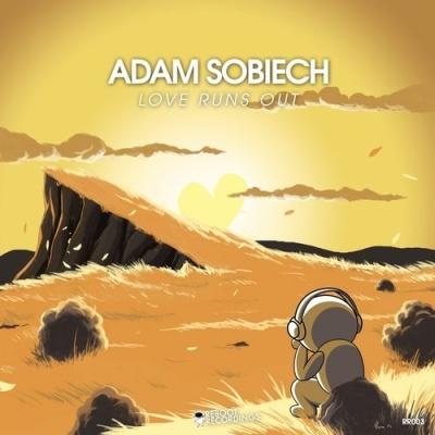 Adam Sobiech - Love Runs Out (Single)