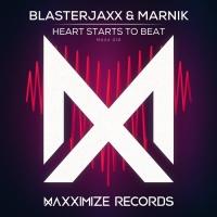 Blasterjaxx - Heart Starts To Beat