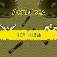 - Fuck With The Beatz