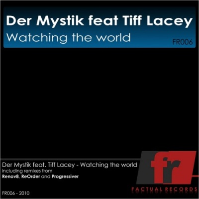 Tiff Lacey - Watching The World (Progressiver Vocal Mix)