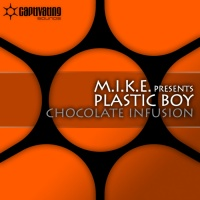 Plastic Boy - Chocolate Infusion (Single)