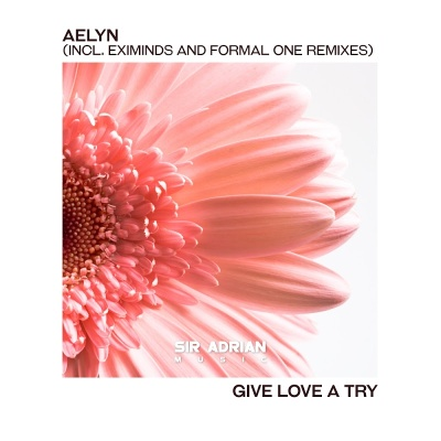 Aelyn - Give Love A Try (Album)