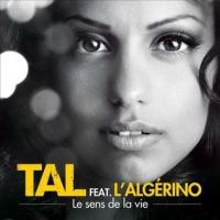 Tal Benyerzi - Le Sens De La Vie