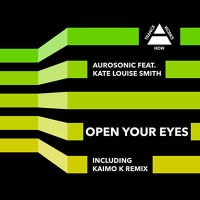 Aurosonic - Open Your Eyes (Kaimo K Remix)