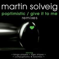 Poptimistic/Give It To Me Remixes