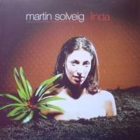 Martin Solveig - Linda (Kenny Dope Mixes) (Album)
